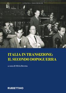 Il politico. Rivista italiana di scienze politiche (2017). Vol. 3: Italia in transizione: il secondo dopoguerra (settembre-dicembre)..pdf