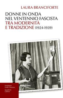 Ilmeglio-delweb.it Donne in onda nel ventennio fascista tra modernità e tradizione (1924-1939) Image