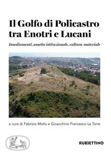 Filmarelalterita.it Il golfo di Policastro tra Enotri e Lucani. Insediamenti, assetto istituzionale, cultura materiale Image