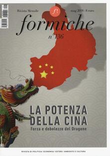 Nicocaradonna.it Formiche (2018). Vol. 136: potenza della Cina. Forza e debolezze del dragone (Maggio), La. Image
