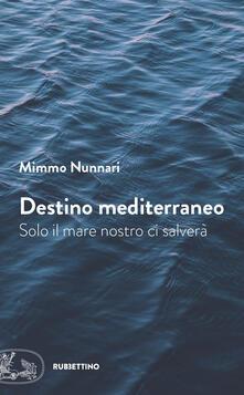 Winniearcher.com Destino mediterraneo. Solo il mare nostro ci salverà Image