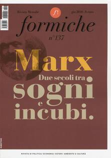 Antondemarirreguera.es Formiche (2018). Vol. 137: Marx. Due secoli tra sogni e incubi (giugno). Image