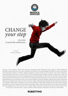 Filmarelalterita.it Change your step. 100 artisti. Le parole del cambiamento Image