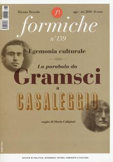 Premioquesti.it Formiche (2018). Vol. 139: Egemonia culturale. La parabola da Gramsci a Casaleggio (Agosto-Settembre). Image