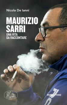 Ilmeglio-delweb.it Maurizio Sarri. Una vita da raccontare Image