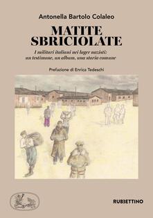 Milanospringparade.it Matite sbriciolate. I militari italiani nei lager nazisti: un testimone, un album, una storia comune Image