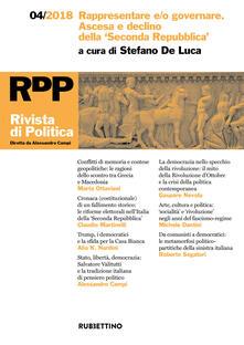 Rivista di politica (2018). Vol. 4: Rappresentare e/o governare. Ascesa e declino della Seconda Repubblica..pdf