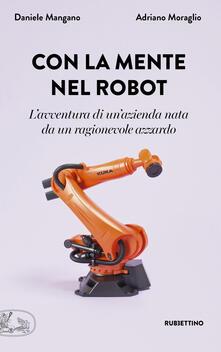 Ipabsantonioabatetrino.it Con la mente nel robot. L'avventura di un'azienda nata da un ragionevole azzardo Image