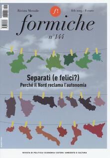 Daddyswing.es Formiche (2019). Vol. 144: Separati (e felici?). Perché il Nord reclama l'autonomia (Febbraio). Image
