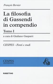 Secchiarapita.it La filosofia di Gassendi in compendio. Vol. 1 Image