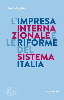 Criticalwinenotav.it L' impresa internazionale e le riforme del sistema Italia Image