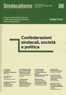Sindacalismo. Rivista di studi sullinnovazione e sulla rappresentanza del lavoro nella società globale (2018). Vol. 38.pdf