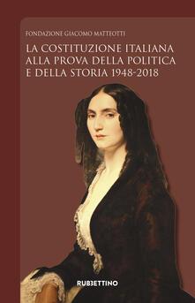Camfeed.it La Costituzione italiana alla prova della politica e della storia 1948-2018 Image