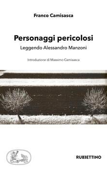 Librisulladiversita.it Personaggi pericolosi. Leggendo Alessandro Manzoni Image