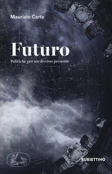 Futuro. Politiche per un diverso presente.pdf