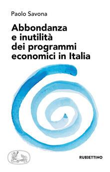 Winniearcher.com Abbondanza e inutilità dei programmi economici in Italia Image
