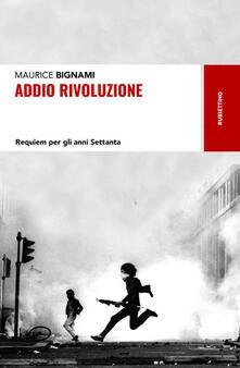 Daddyswing.es Addio rivoluzione. Requiem per gli anni Settanta Image