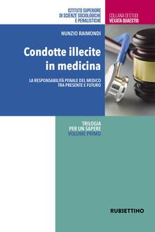 Grandtoureventi.it Condotte illecite in medicina. La responsabilità penale del medico tra presente e futuro Image