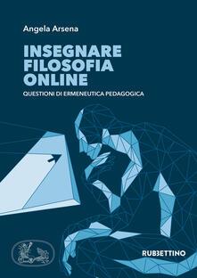 Recuperandoiltempo.it Insegnare filosofia online. Questioni di ermeneutica pedagogica Image