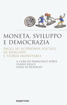Antondemarirreguera.es Moneta, sviluppo e democrazia. Saggi su economia sociale di mercato e teoria monetaria Image