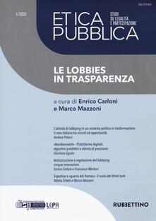 Promoartpalermo.it Etica pubblica. Studi su legalità e partecipazione (2020). Vol. 1: lobbies in trasparenza, Le. Image