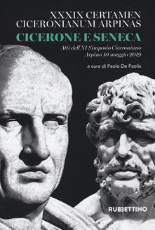 Squillogame.it Cicerone e Seneca. Atti dell'XI Simposio Ciceroniano (Arpino, 10 maggio 2019) Image