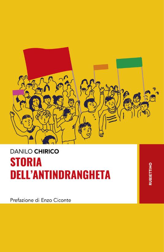 Storia dell'antindrangheta - Danilo Chirico - copertina