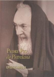 Epistolario. Vol. 3: Corrispondenza con le figlie spirituali (1915-1923).
