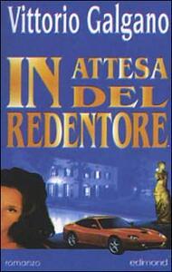 In attesa del redentore - Vittorio Galgano - copertina