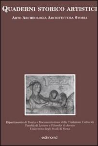 Quaderni storico artistici. Arte archeologia architettura storia. Vol. 1 - copertina