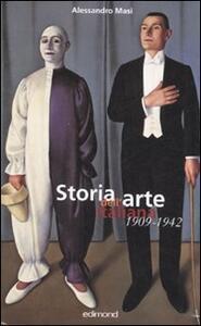 Storia dell'arte italiana 1909-1942 - Alessandro Masi - copertina