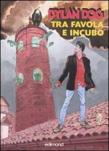 Dylan Dog. Tra favola e incubo. Catalogo della mostra (Città di Castello, 29 settembre-21 ottobre 2007) - copertina