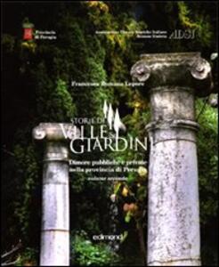 Storie di ville e giardini. Dimore pubbliche e private nella provincia di Perugia. Vol. 2 - Francesca R. Lepore - copertina