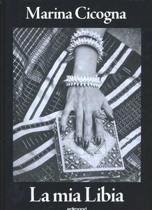 La mia Libia - Marina Cicogna - copertina