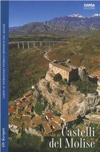 Foto Cover di Guida ai castelli del Molise, Libro di AA.VV edito da CARSA