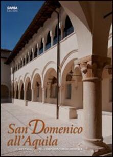 Aboutschuster.de San Domenico all'Aquila. Il restauro del complesso monumentale Image