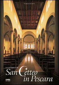 La Cattedrale di San Cetteo a Pescara - Filomena Cicchitti - copertina