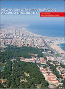 Pescara, una città in trasformazione-Pescara, a changing city - copertina