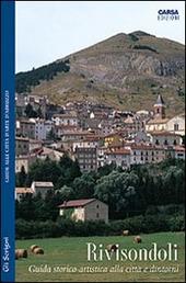 Rivisondoli. Guida storico-artistica alla citta e dintorni