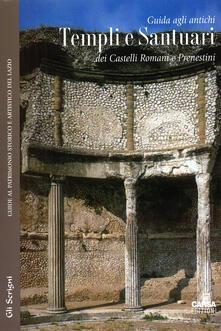Antondemarirreguera.es Guida agli antichi templi e santuari dei Castelli Romani e Prenestini Image