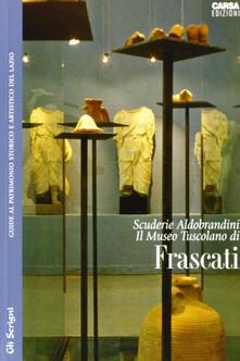 Scuderie Aldobrandini. Il Museo Tuscolano di Frascati.pdf