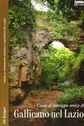 Guida al paesaggio antico di Gallicano nel Lazio