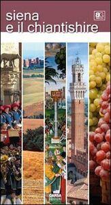 Libro Siena e il Chiantishire