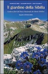 Il giardino della Sibilla. Guida ai fiori del parco nazionale dei Monti Sibillini