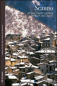 Libro Scanno. Art and history. Guide to the town and district