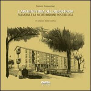 L' architettura del dopostoria. Sulmona e la ricostruzione post-bellica