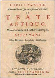 L' antica Chieti. Metropoli dei Marrucini in Italia. Ediz. multilingue - Lucio Camarra,Mario Checchia - copertina