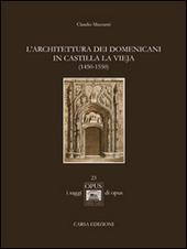 L' architettura dei domenicani in Castilla la Vieja (1450-1550)
