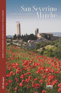 San Severino Marche. Guida storico-artistica alla città e dintorni - copertina