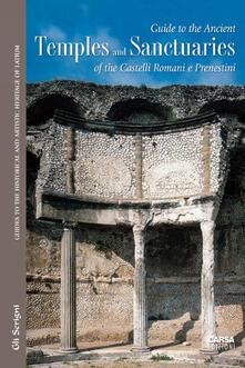 Filippodegasperi.it Guide to the ancient temples and sanctuaries of th Castelli Romani e Prenestini Image